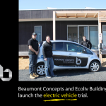 Beaumont Concepts Electric Vehicle (EV) Beaumont Concepts and Ecoliv Buildings launch the electric vehicle trial.